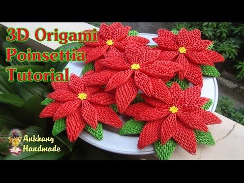 How To Make 3d Origami Poinsettia Flower In 2018 More Crochet 2016