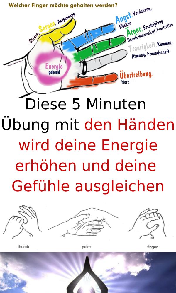 Diese 5 Minuten-Übung mit den Händen wird deine Energie erhöhen und deine Gef...