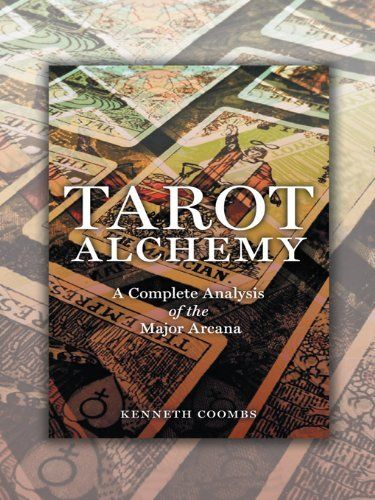 Tarot Alchemy: A Complete Analysis of the Major Arcana by Kenneth Coombs. $3.03. 218 pages. Publisher: iUniverse (February 9, 2012)