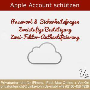 Apple Id Schutzen Sicher Und Einfach Mit Passwort Und Sicherheitsfragen Ipad Iphone Mac
