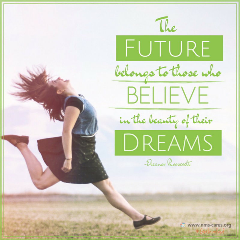 """The FUTURE belongs to those who believe in the beauty of their dreams."" -Eleanor Roosevelt"