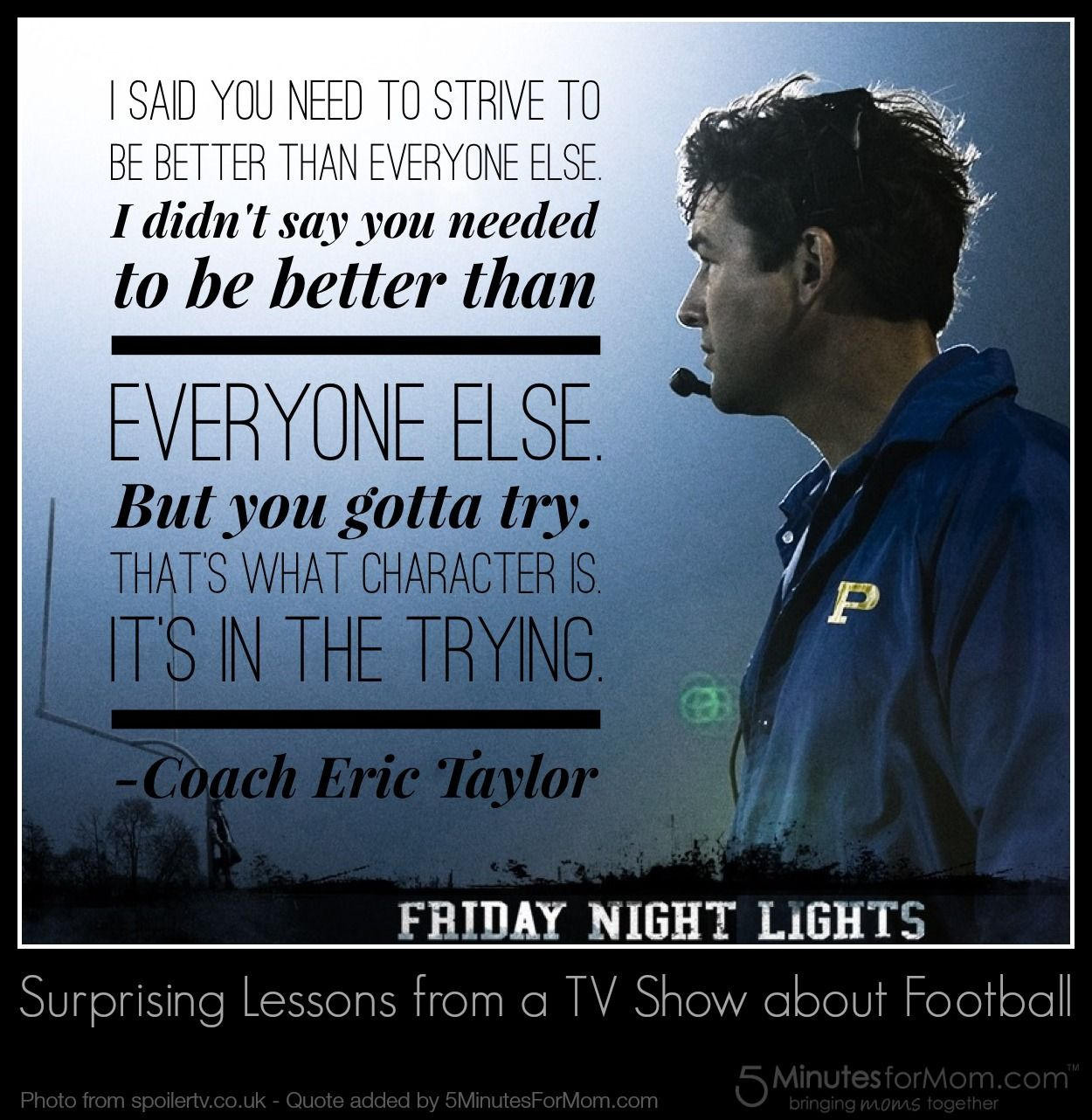 Friday Night Lights Quotes Friday Night Lights   Surprising Lessons from a TV Show about  Friday Night Lights Quotes