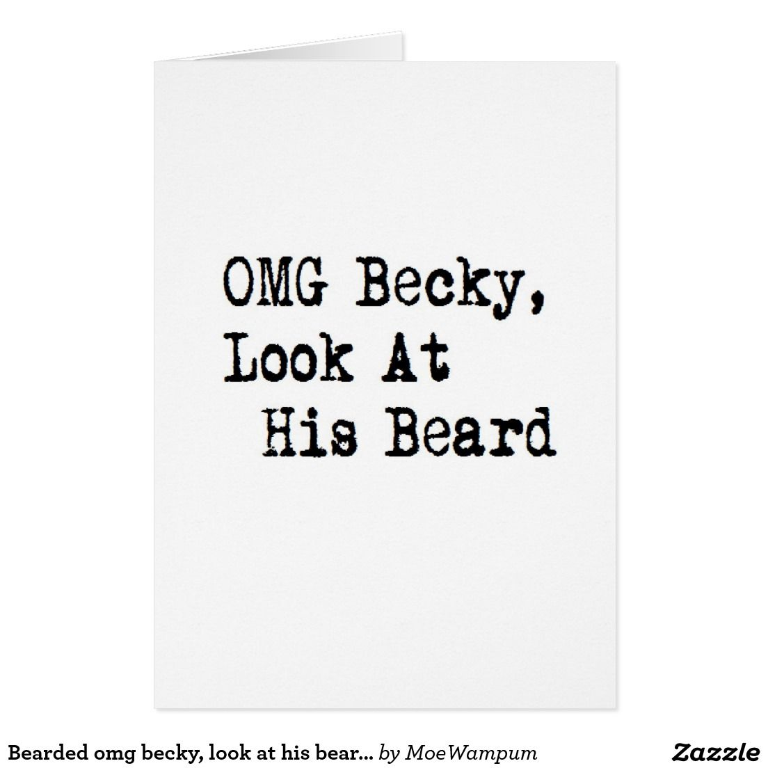 Bearded Omg Becky Look At His Beard Funny Xmas Holiday Card