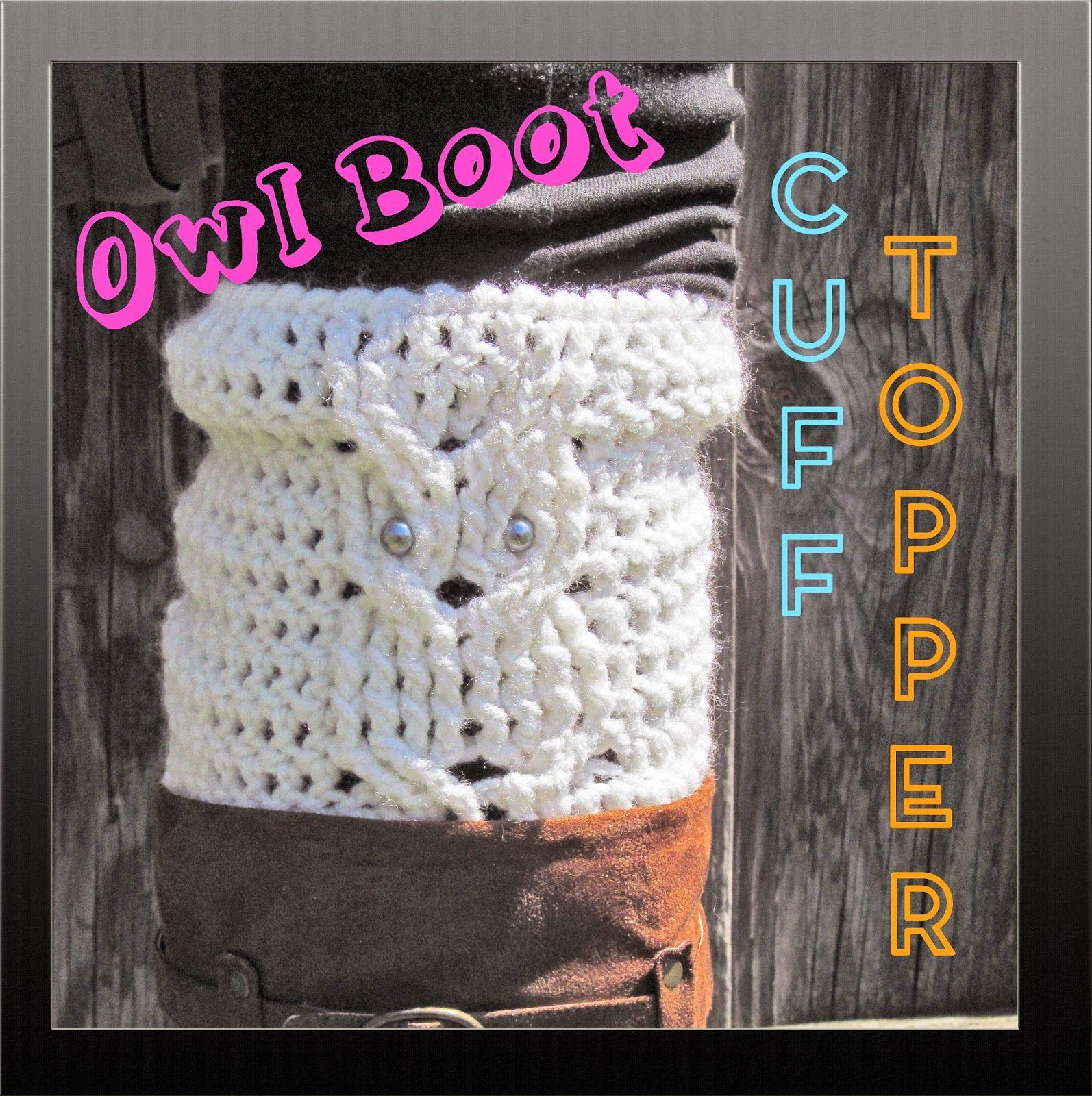 Tampa Bay Crochet: Free Crochet Pattern: Owl Cuff Boot Topper | Cute ...