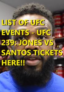 List of UFC Events – UFC 239: Jones vs Santos Tickets Here! | Ufc ...