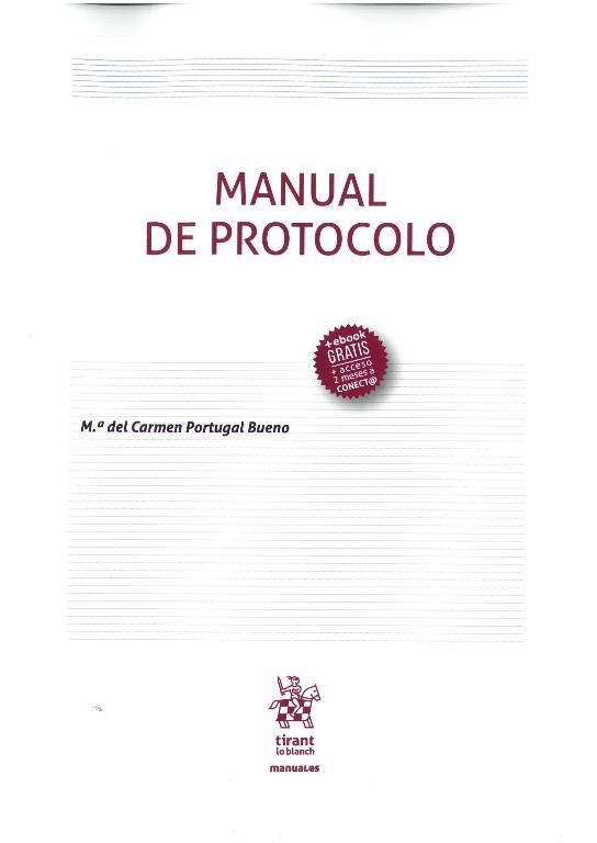 M.ª del Carmen Portugal Bueno: Manual de protocolo. València : Tirant lo Blanch, 2017, 178 p.