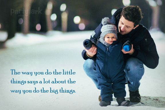 The way you do the little things says a lot about the way you do the big things.