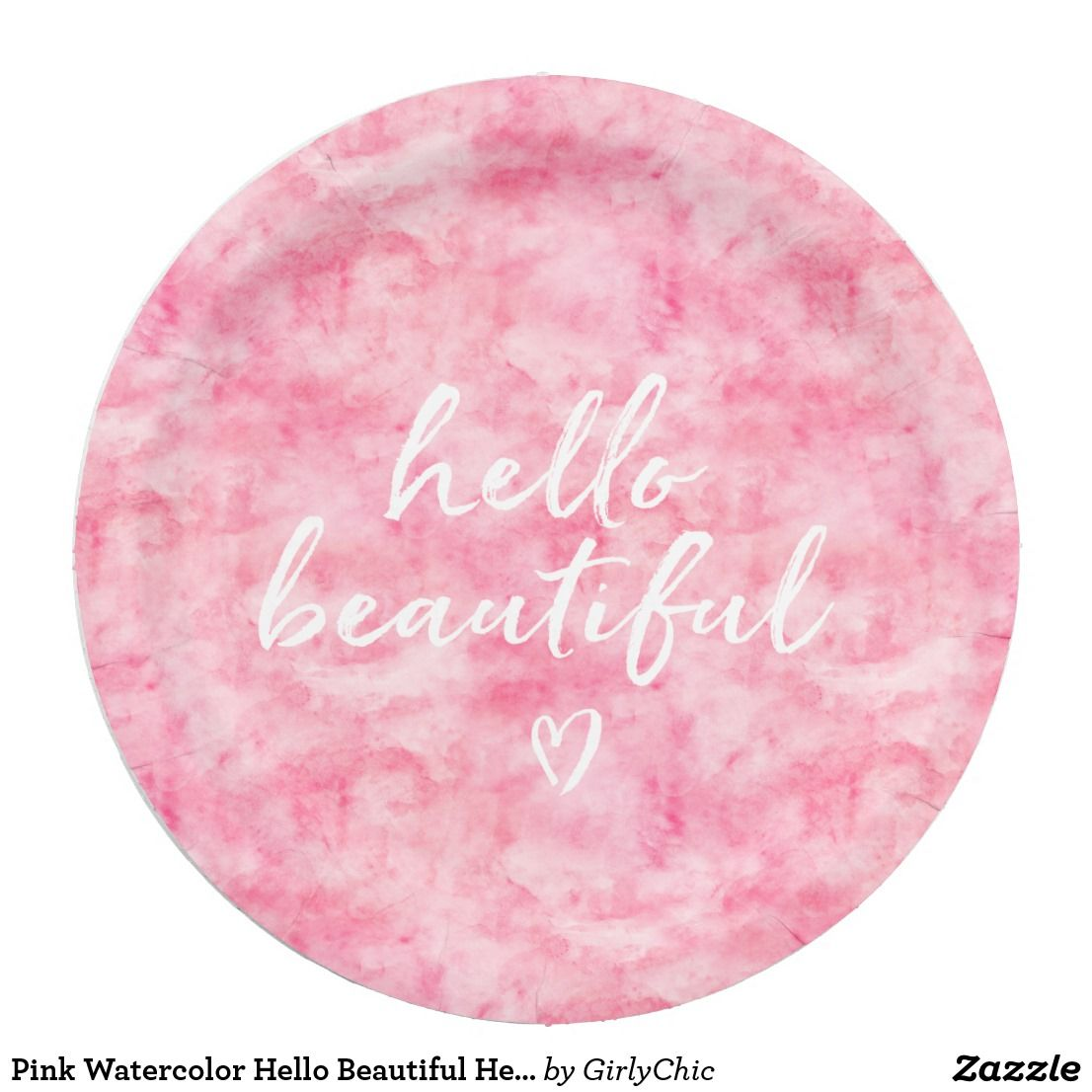 sc 1 st  Pinterest & Pink Watercolor Hello Beautiful Heart Paper Plate