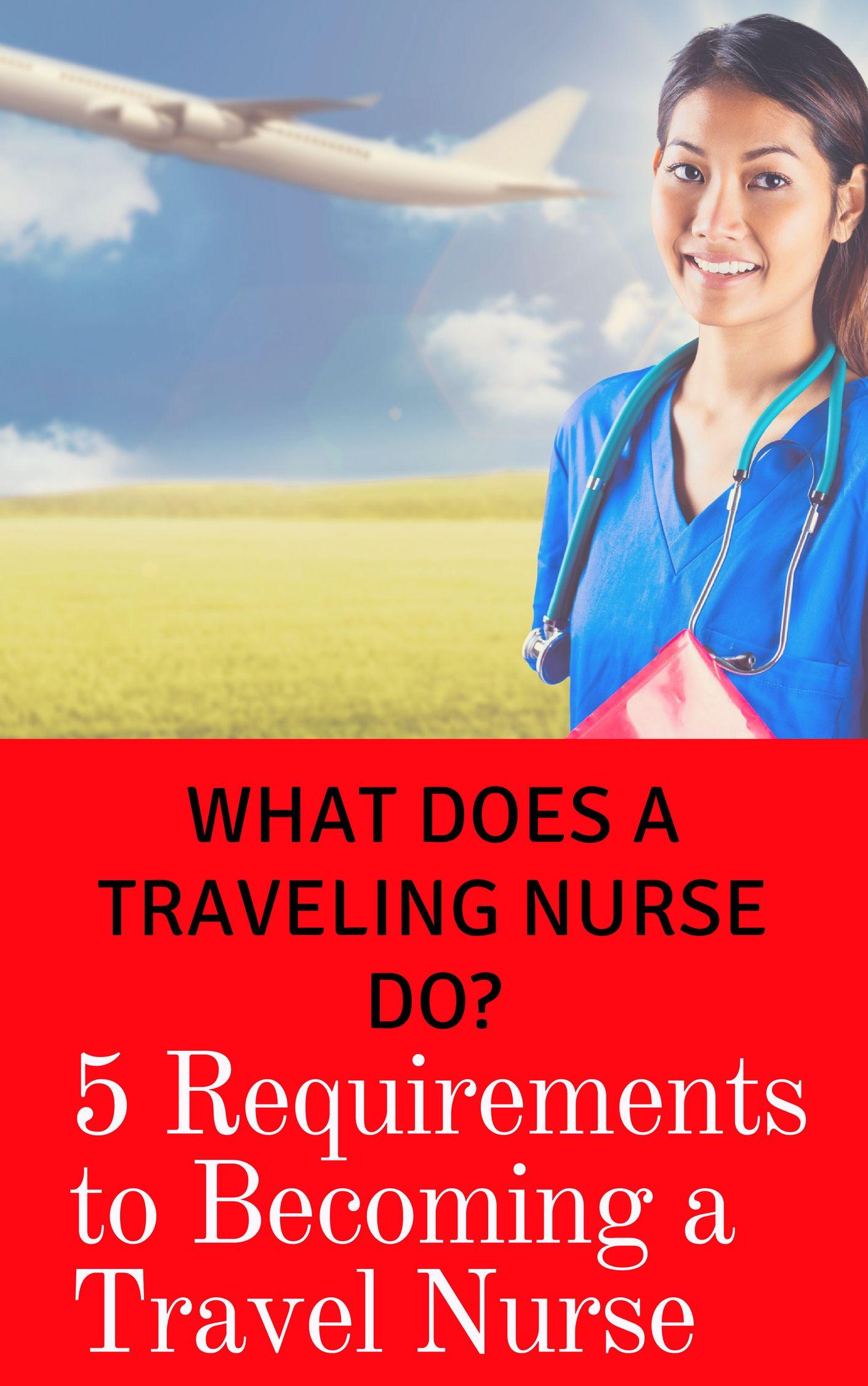 Travel Nurse Salary, Job Description, Duties and