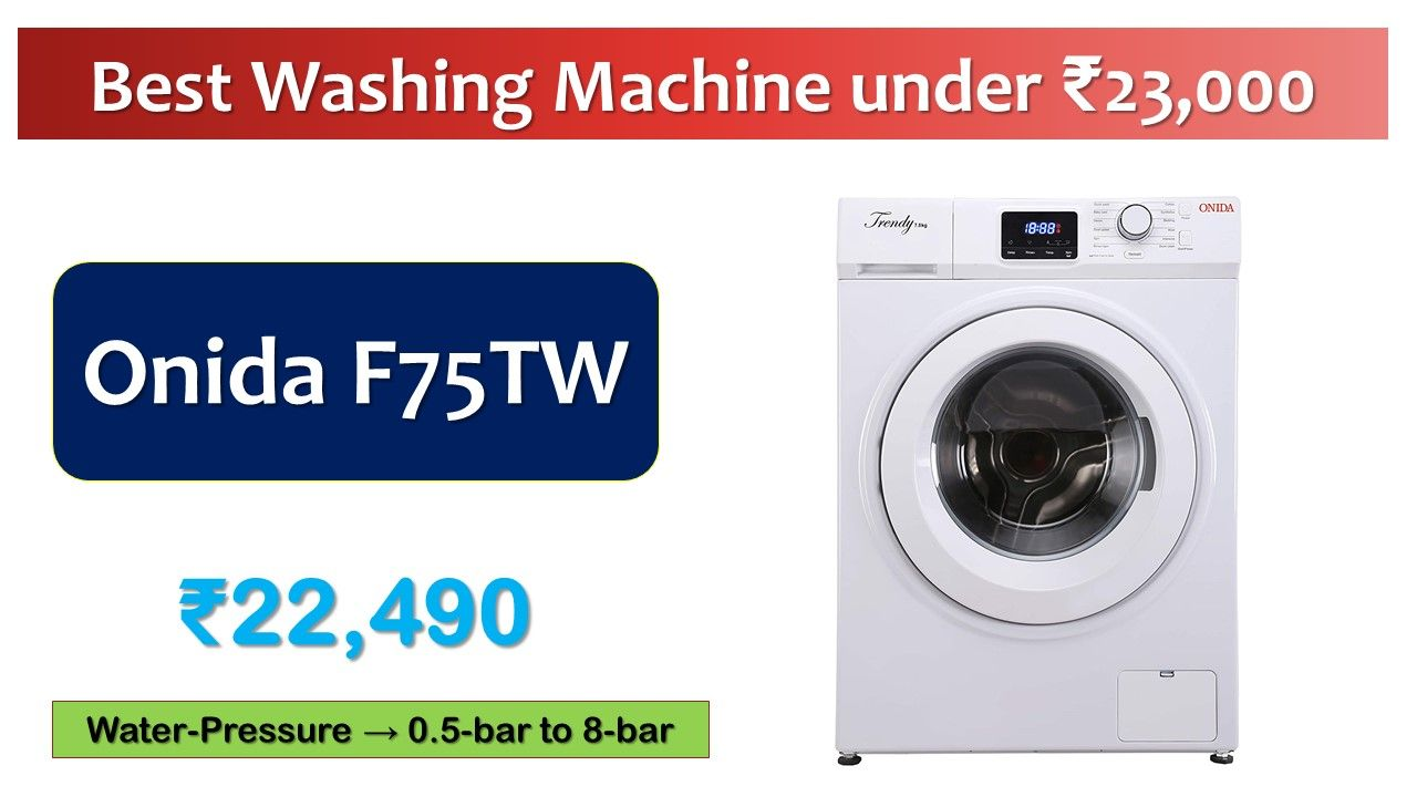 7 5 Kg Onida F75tw Fully Automatic Front Loading Washing Machine Front Loading Washing Machine Automatic Washing Machine Washing Machine
