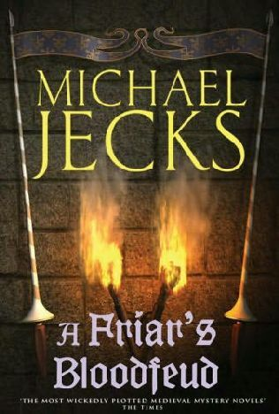 Book Cover Of A Friars Blood Feud Jecks Michael In 2018 Books