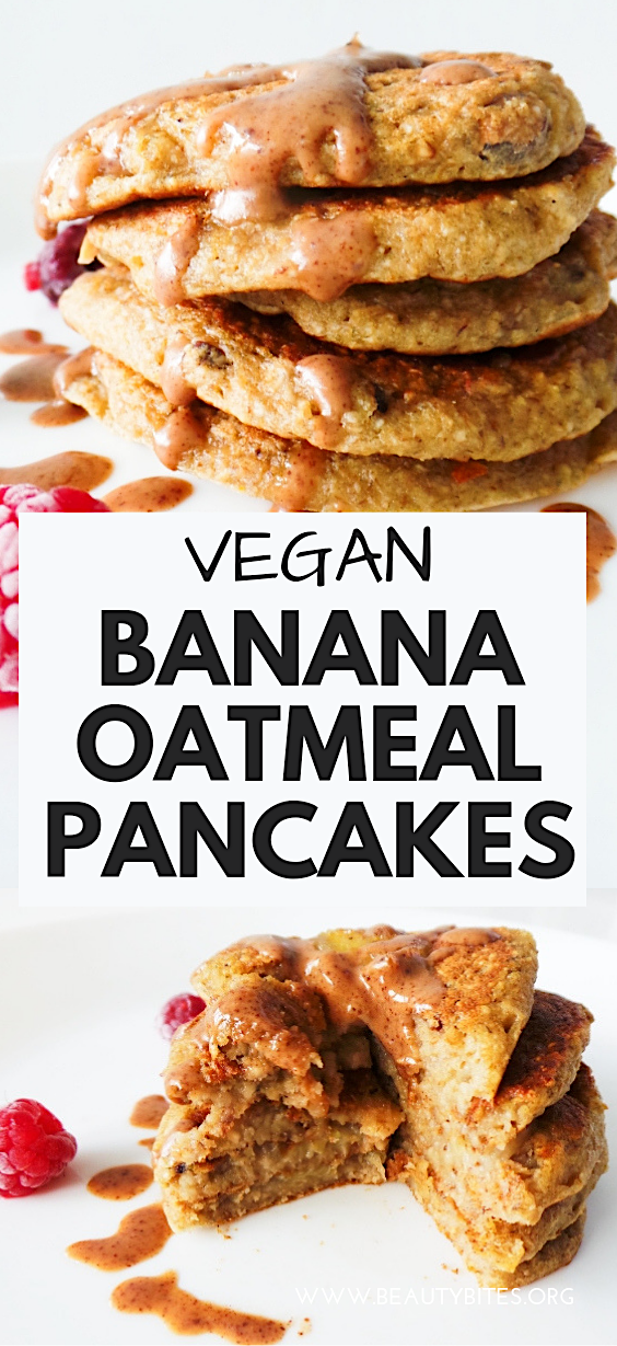 Vegan Banana Oatmeal Pancakes - Beauty Bites