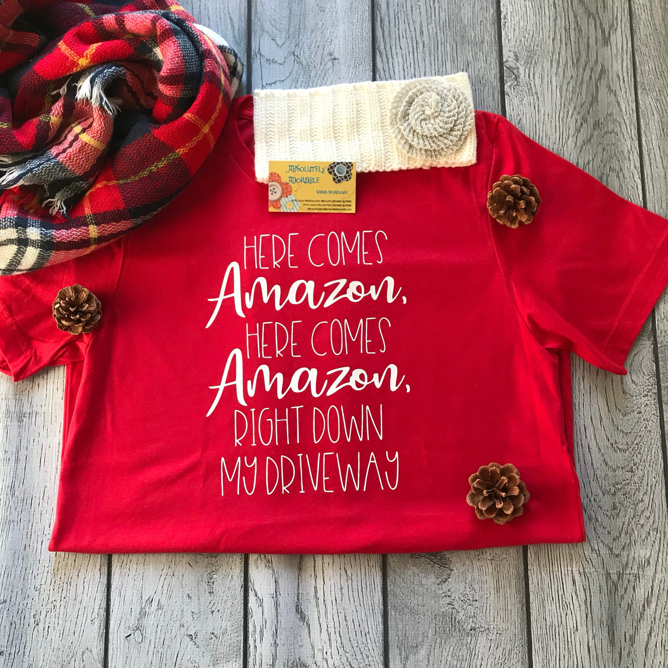 56913290f Excited to share this item from my #etsy shop: Here Comes Amazon Shirt #here  #comes #amazon #driveway #shirt
