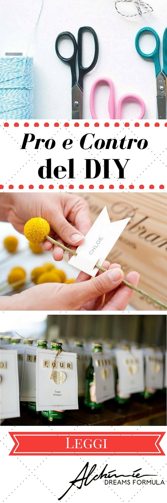 Pro e contro del DIY: do it yourself DIY: yes or no?
