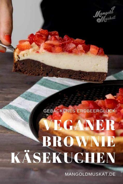 Veganer Brownie Käsekuchen mit Erdbeeren – Rezept – Mangold & Muskat