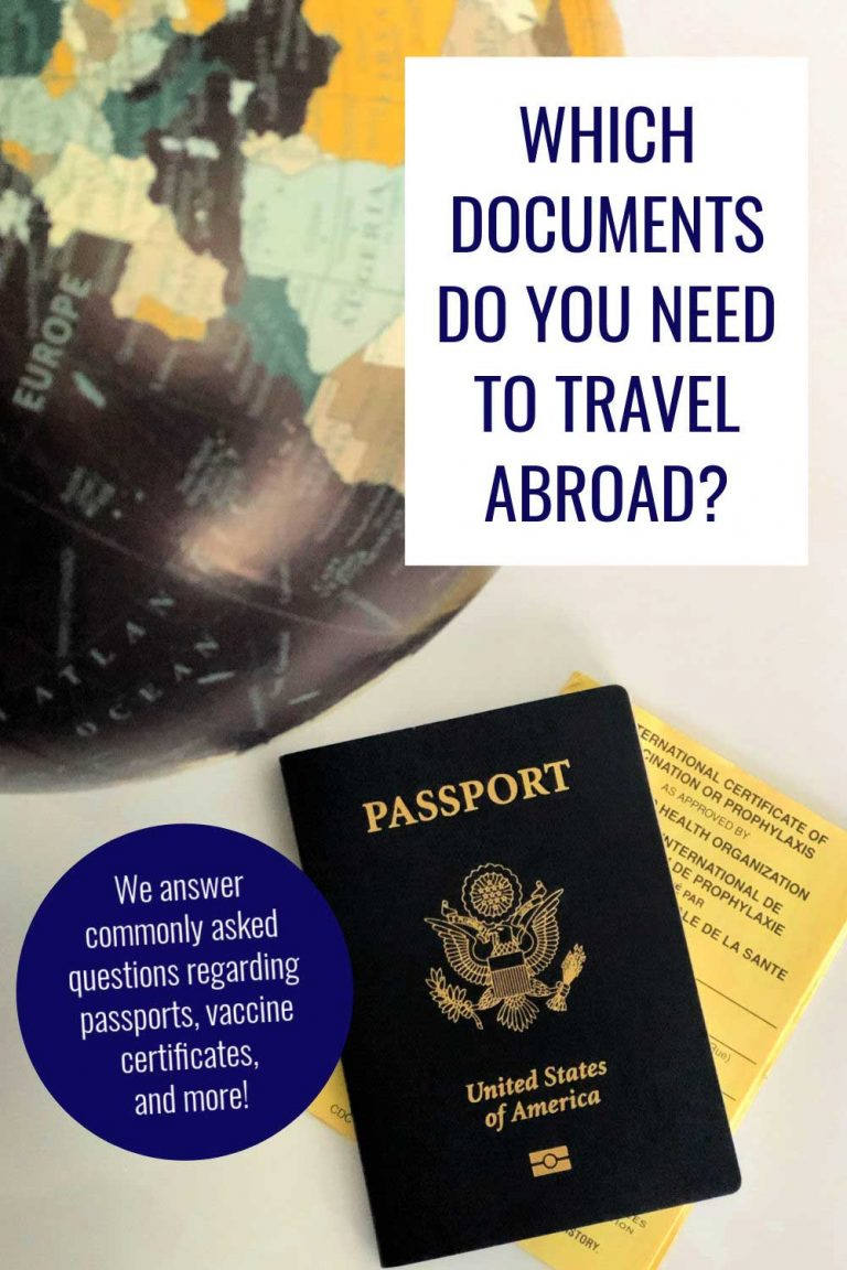 Five Documents For Traveling You May Need Before Going Abroad In 2021 Travel Advice Travel Tips Traveling By Yourself