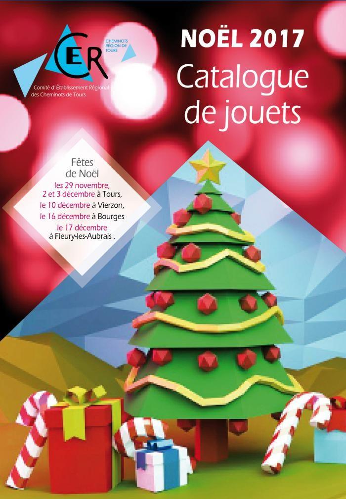 Catalogue Des Jouets De Noel 2017 Cer Tours Noel 2017 Jouet