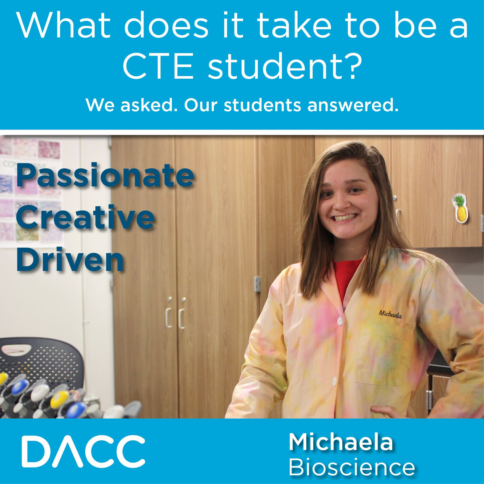 """Students at DACC are passionate and forward thinking"