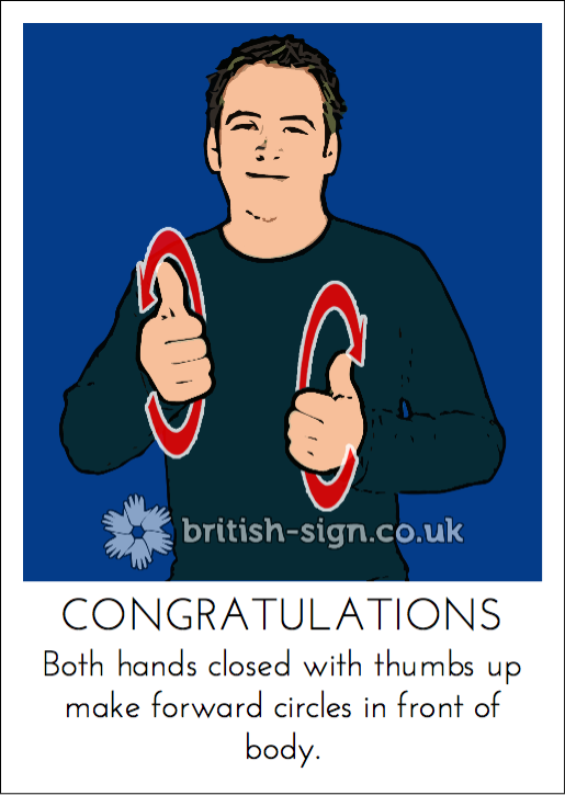 today s british sign language bsl sign is congratulations see