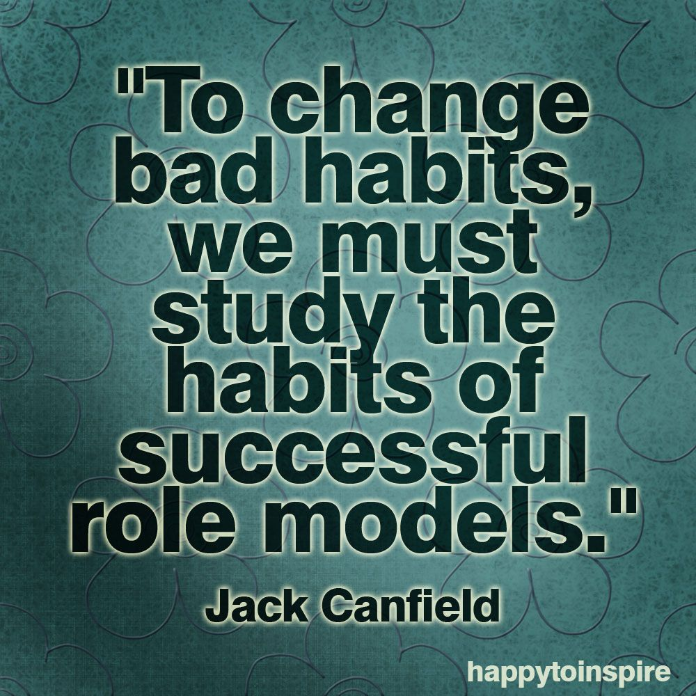 Role Model Quotes To Change Bad Habits  Para Cambiar Malos Hábitos Para