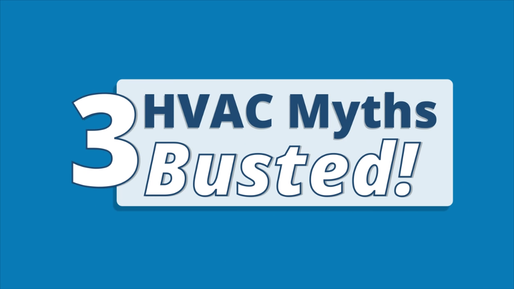 Don T Get Fooled By These Hvac Myths We Are Busting Some Of The