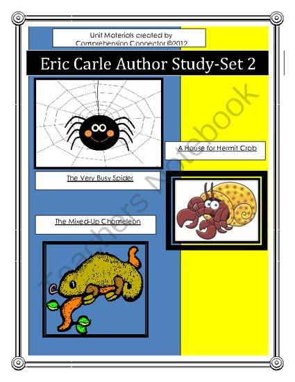 Eric Carle Author Study Set 2 from Comprehension Connection on TeachersNotebook.com -  (35 pages)  - This author study includes before, during, after activities for The Very Busy Spider, The Mixed Up Chameleon, and A House for Hermit Crab.
