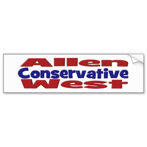 Allen West Conservative Bumper Sticker  #conservative #AllenWest #Allen #West