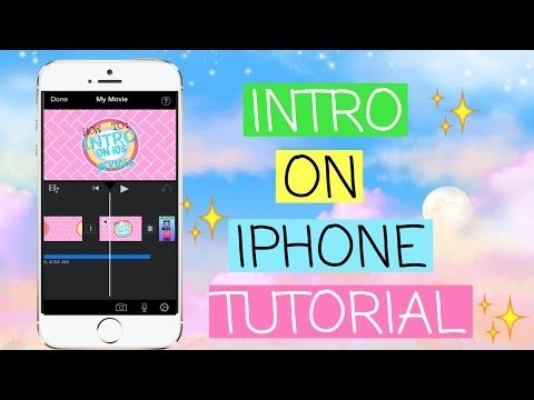 How To Make An Intro On A Iphone Youtube Iphone Tutorial Youtube Channel Ideas Youtube Editing