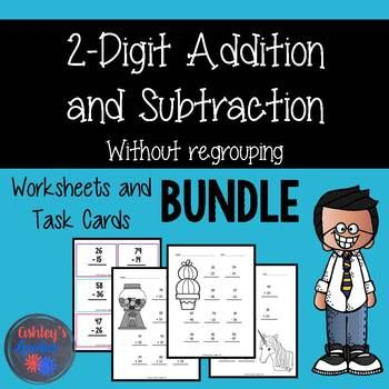 2-Digit Addition and Subtraction Worksheets & Task Cards w/o ...
