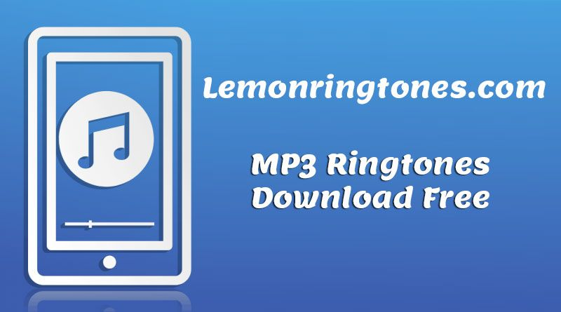 Download Mp3 Ringtones Free For Mobile Lemon Ringtones Mp3 Ringtones Download Free For Mobile Phone Free R In 2020 Ringtone Download Mobile Ringtones Free Download