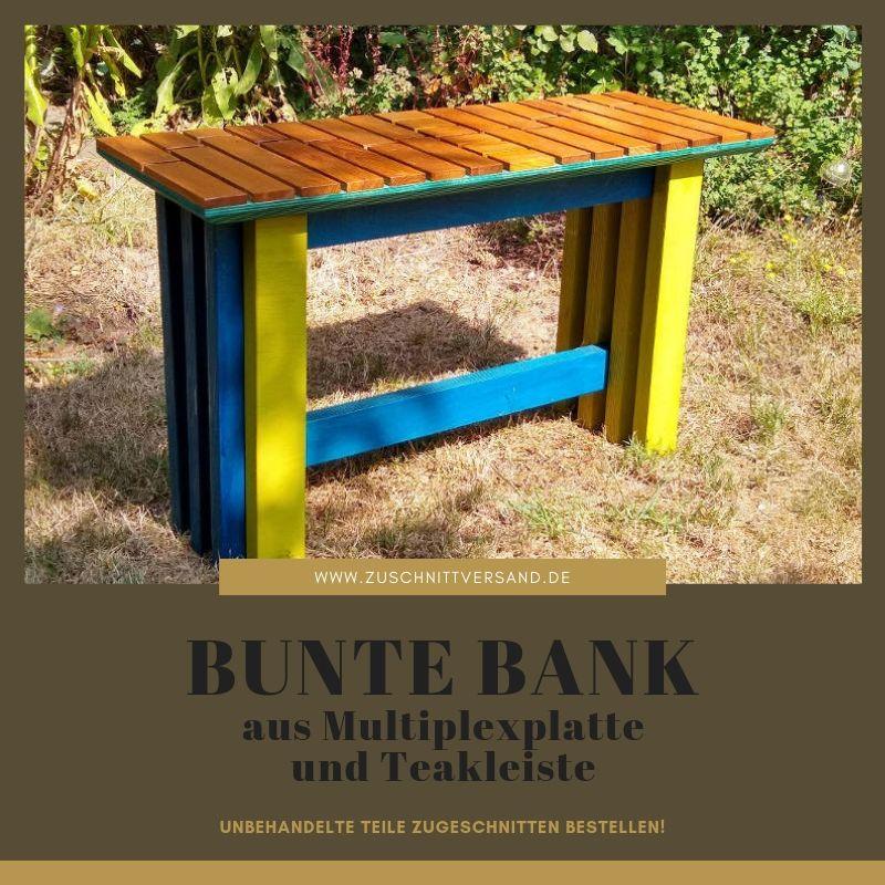 Bunte Bank Aus Multiplexplatte Und Teakleisten Teak Bank Tischlerplatte