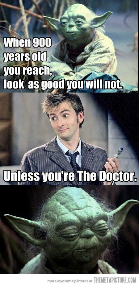 Look As Good You Will Not Humor Doctor Who Star Wars Doctor