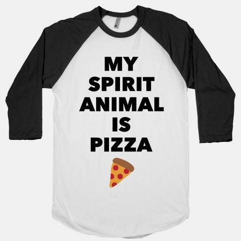 Pizza Spirit Animal <3