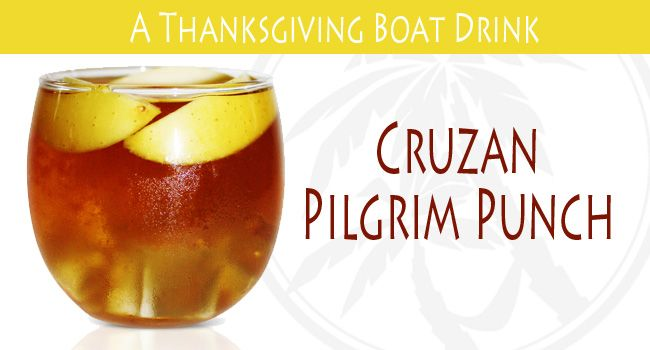Cruzan Pilgrim Punch. A Thanksigiving drink recipe. Click the image for the recipe. Cheers! #rum #Thanksgiving #cocktails #drinks