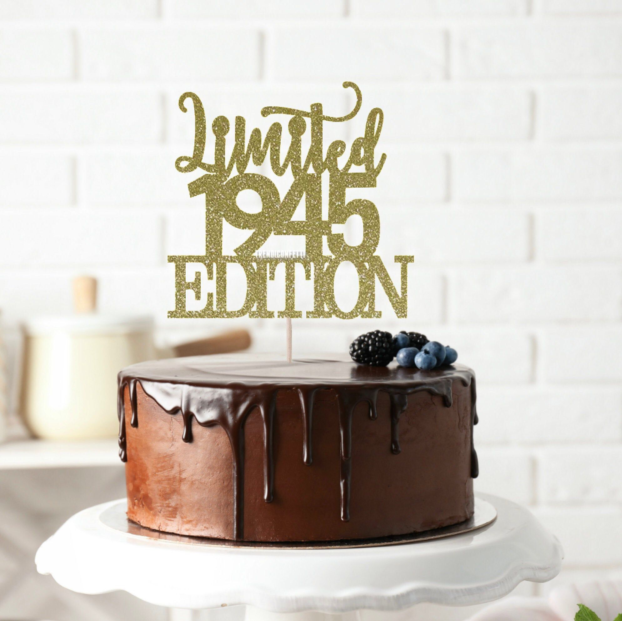 Limited 1945 Edition Cake Topper Birth Year Cake Topper 75th