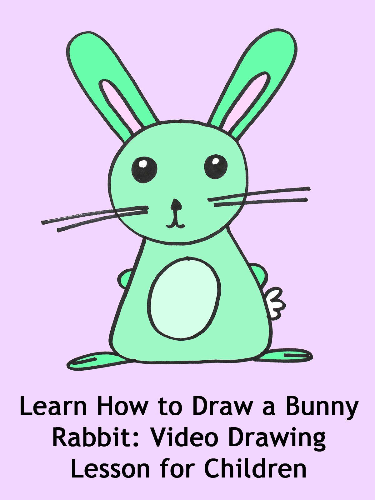 How To Draw A Rabbit Or Bunny Rabbit Drawing Coloring For Kids In 2020 Rabbit Drawing Bunny Drawing Drawing Lessons