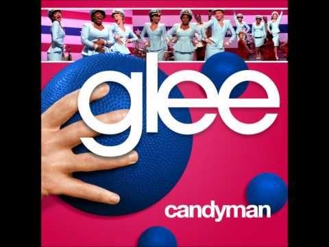 Candyman (Glee Cast Version )