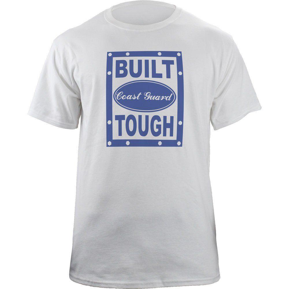 f0811a8f142 Built Coast Guard Tough T-Shirt | Military T-Shirts by USAMM ...