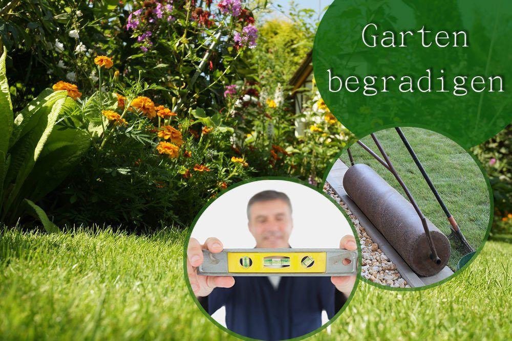 Garten Ist Uneben Und Sie Mochten Ihn Begradigen Plantopedia Zeigt Ihnen 3 Verschiedene Moglichkeiten Wie Sie Den Bo In 2021 Garten Garten Landschaftsbau Gartenboden