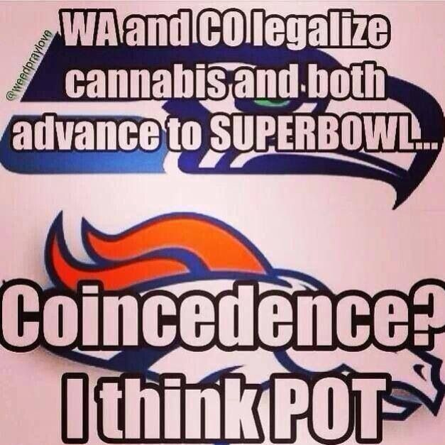Such a big deal made about the fact that the two cities involved in the Super Bowl in 2014 are also two cities that legalized maijuana.  Not a very exciting story, but nonetheless a big headline maker....must be a slow news year so far!