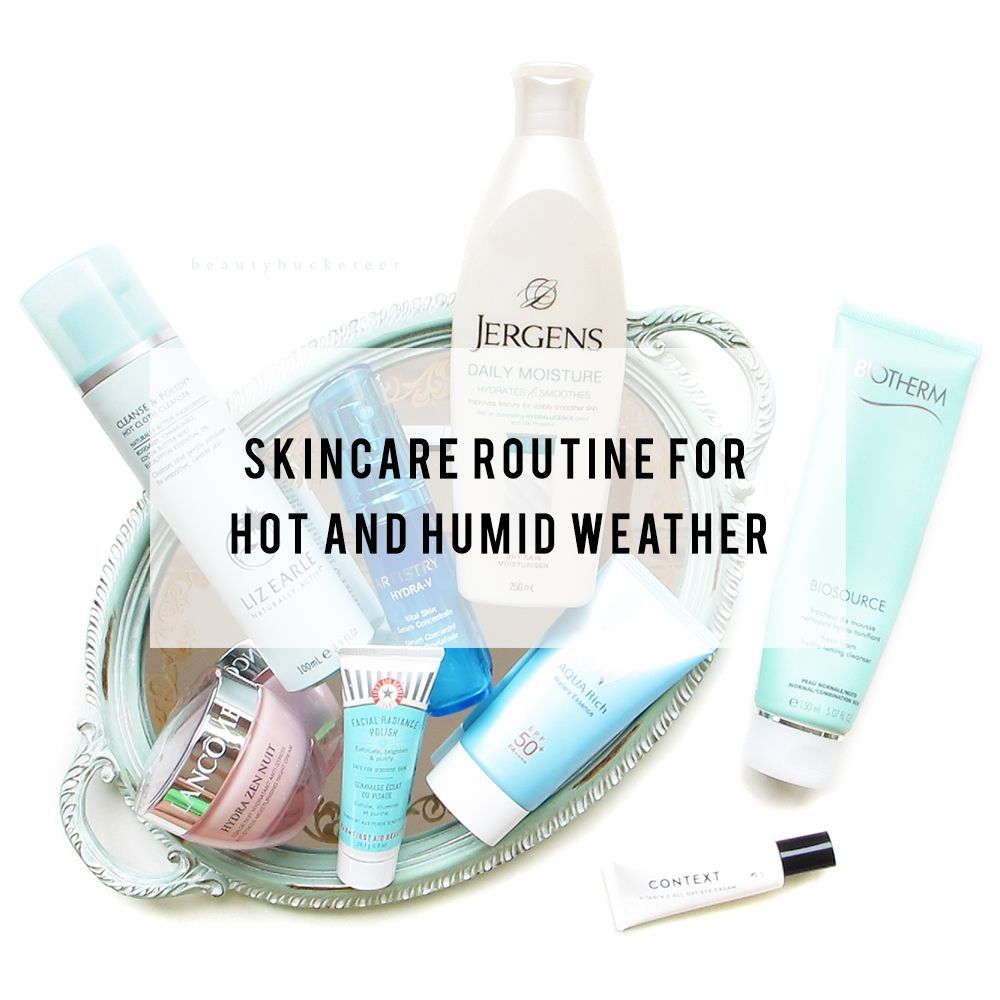 Skincare Is Pretty Tricky In Hot And Humid Weather Because We Need To Keep Our Skin Clear And Properly Hydrate Skin Care Essentials Skin Care Skin Care Secrets