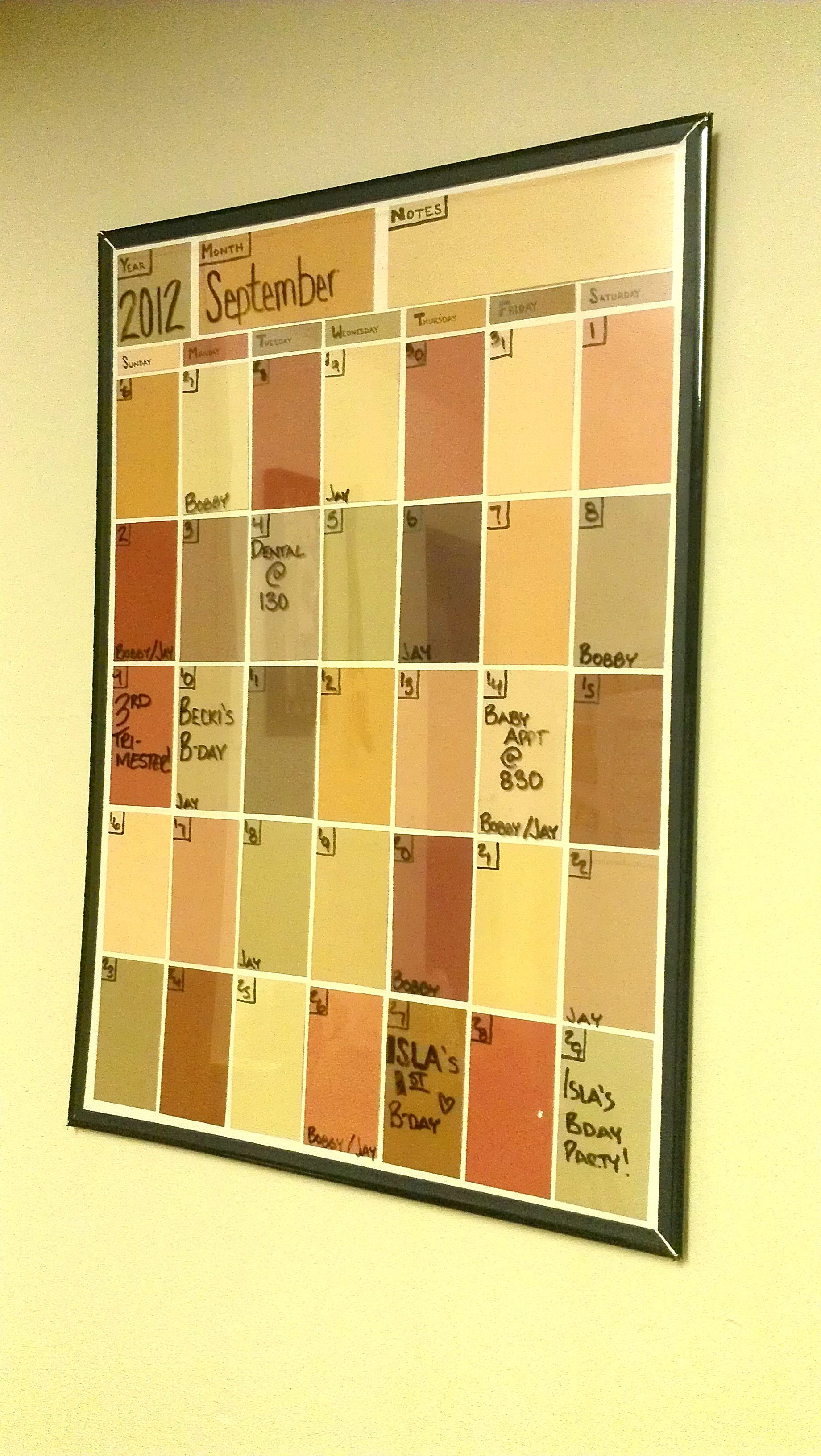 Dry-Erase Calendar made out of free paint samples and a poster frame ...