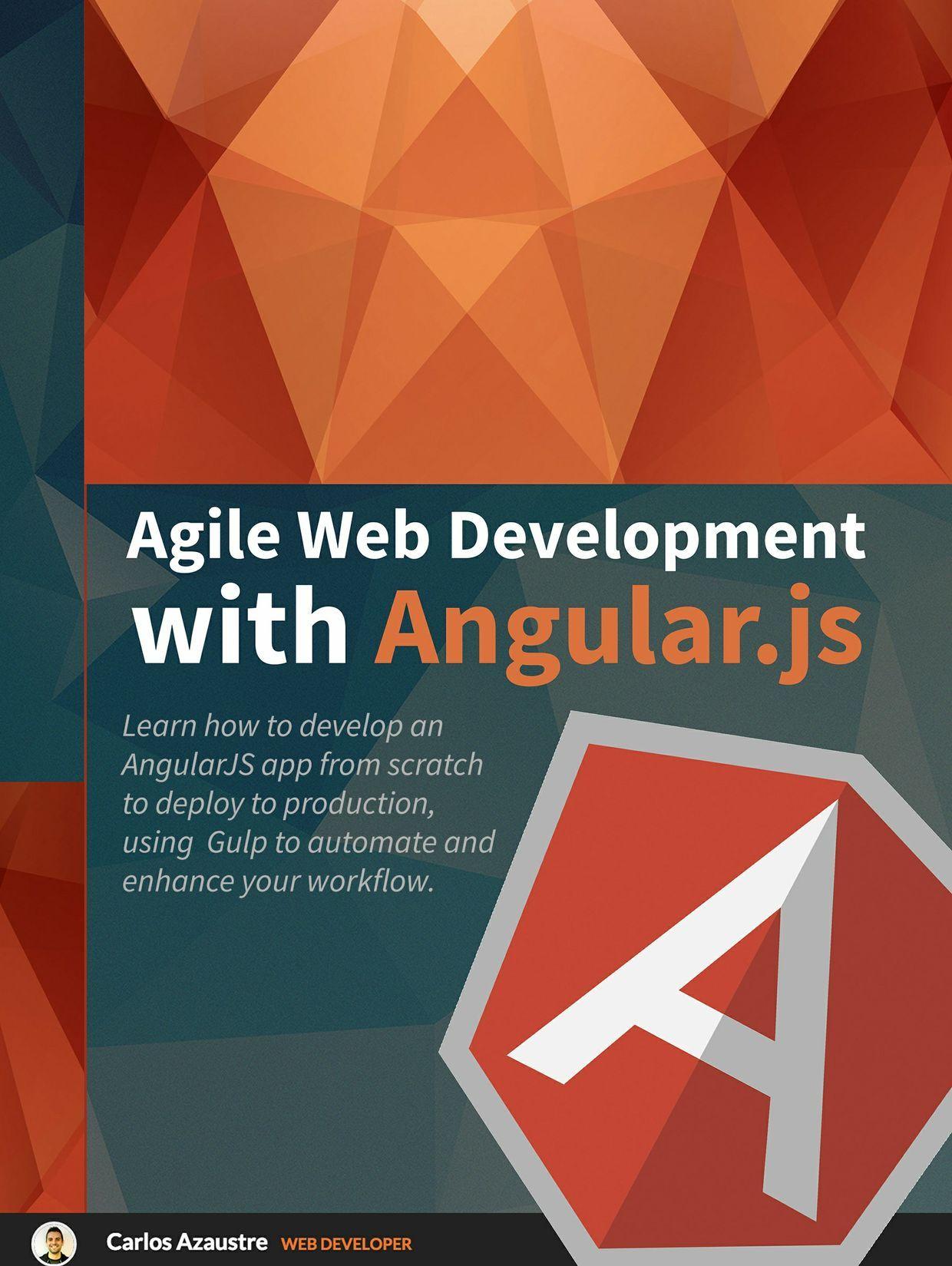 Agile web development with AngularJS and GulpJS   books   Pinterest ...