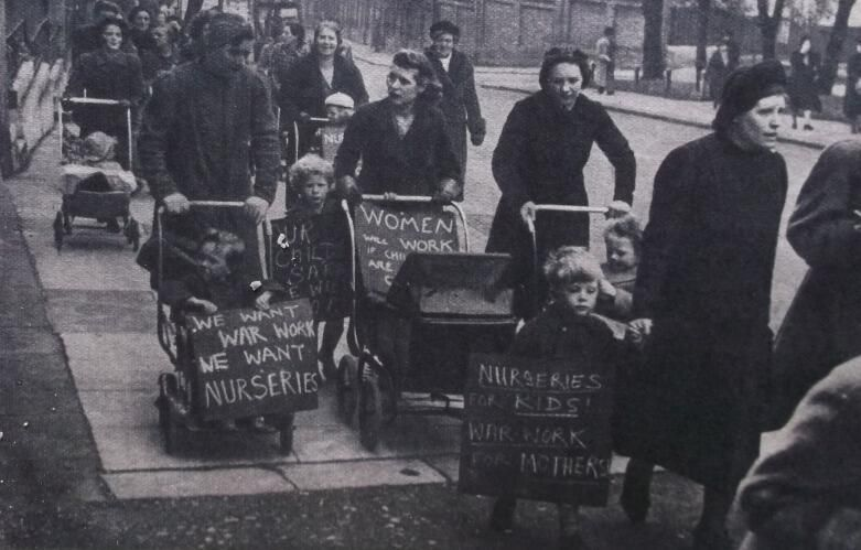 Hampstead 1943 - mothers protest to demand day nurseries for their children so that they could engage in war work.