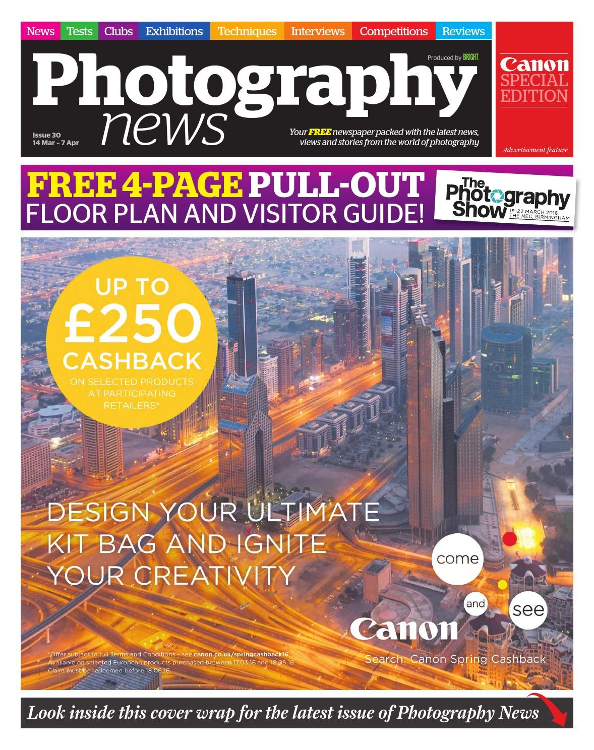 Photography News Issue 30  Your free newspaper packed with the latest news, views and stories from the world of photography.