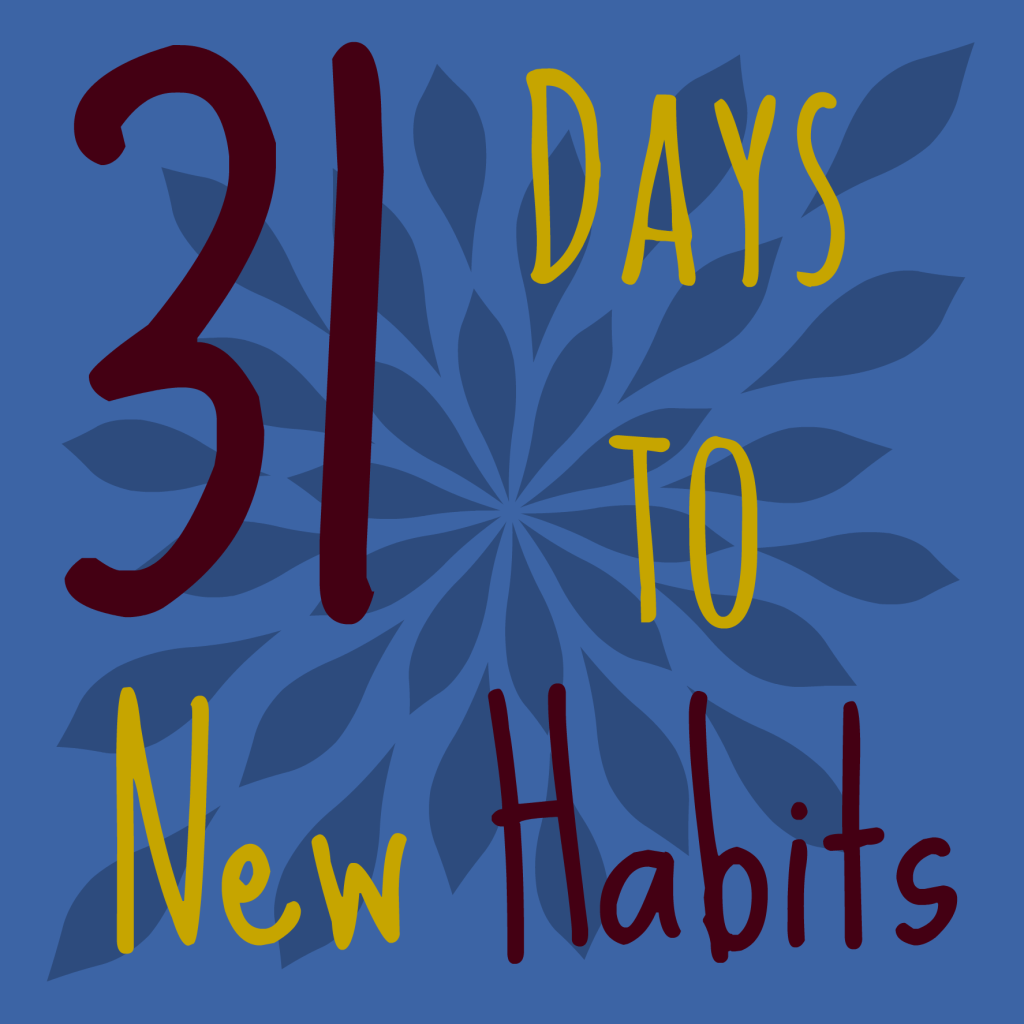 Establishing Good Habits