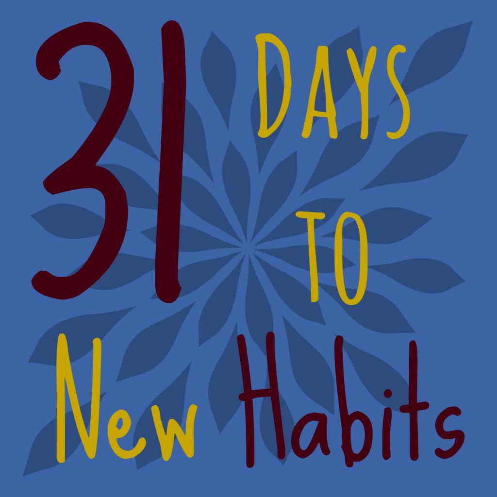 Establishing Good Habits