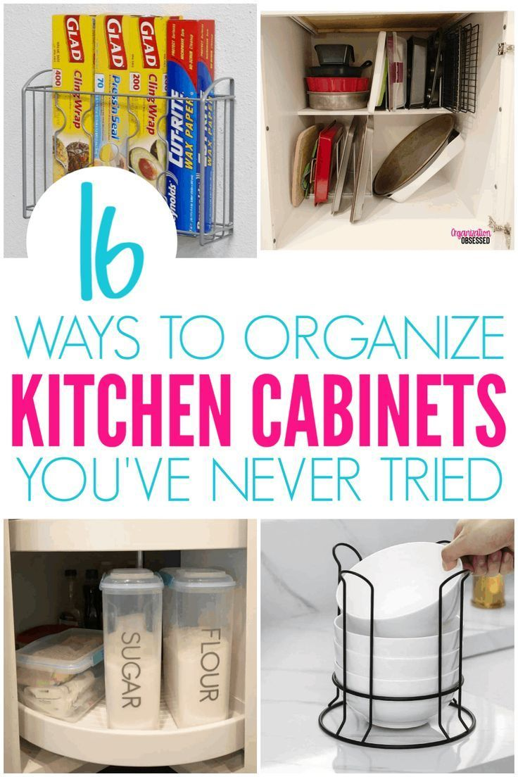 16 Genius Ways To Organize Kitchen Cabinets - Organization Obsessed #organizekitchen