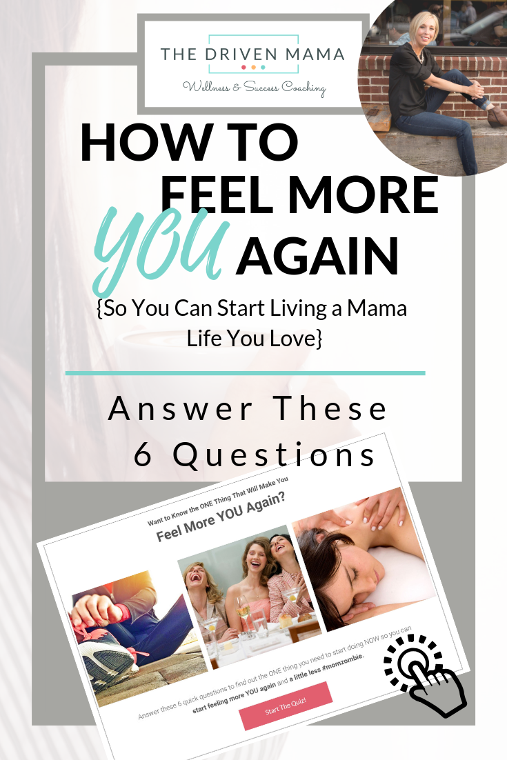 Ready to Feel More YOU Again So You Can Start LOVING Your Mama Life