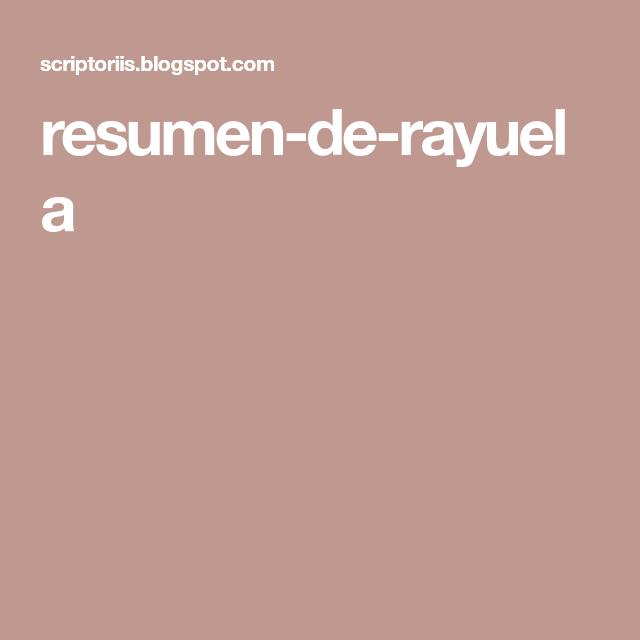 Resumen De Rayuela Resumen Rayuela Cortazar